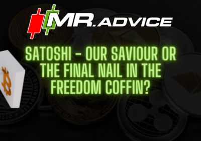 Satoshi – our saviour or the final nail in the freedom coffin?