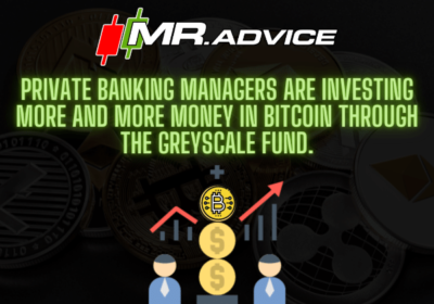 Private Banking managers are investing more and more money in Bitcoin through the GrayScale fund.