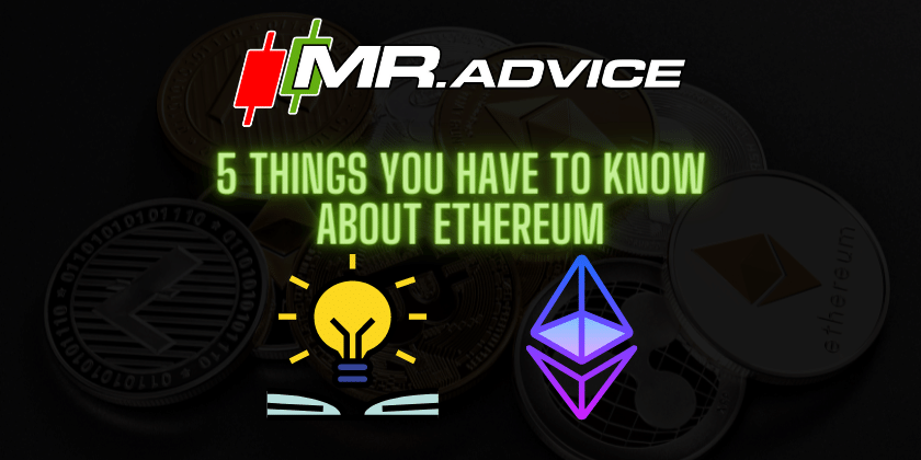 5 things you have to know about Ethereum