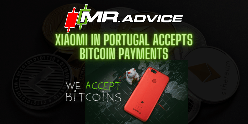 Xiaomi in Portugal accepts Bitcoin payments