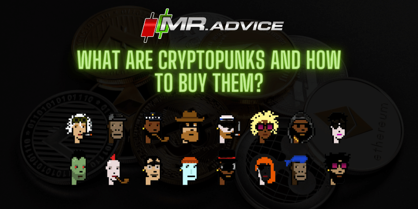 What are CryptoPunks and how to buy them?