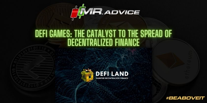 DeFi Games: the catalyst to the spread of Decentralized Finance