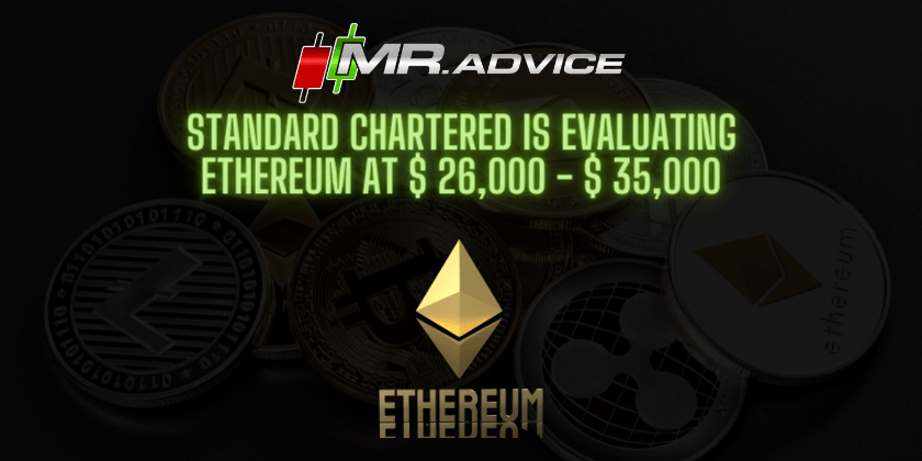 Standard Chartered is evaluating Ethereum at $ 26,000 - $ 35,000