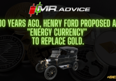 """100 years ago, Henry Ford proposed an """"energy currency"""" to replace gold."""