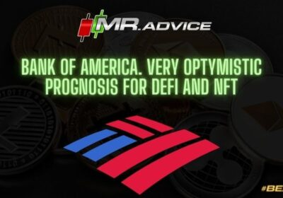 Bank of America. Very optymistic prognosis for DeFi and NFT