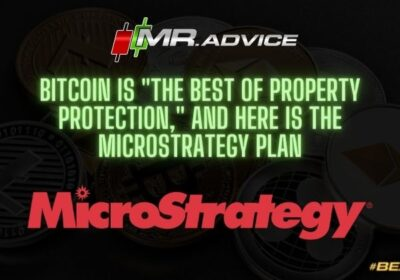 """Bitcoin is """"the best of property protection,"""" and here is the MicroStrategy plan"""