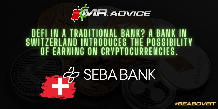 DeFi in a traditional bank? A bank in Switzerland introduces the possibility of earning on cryptocurrencies.