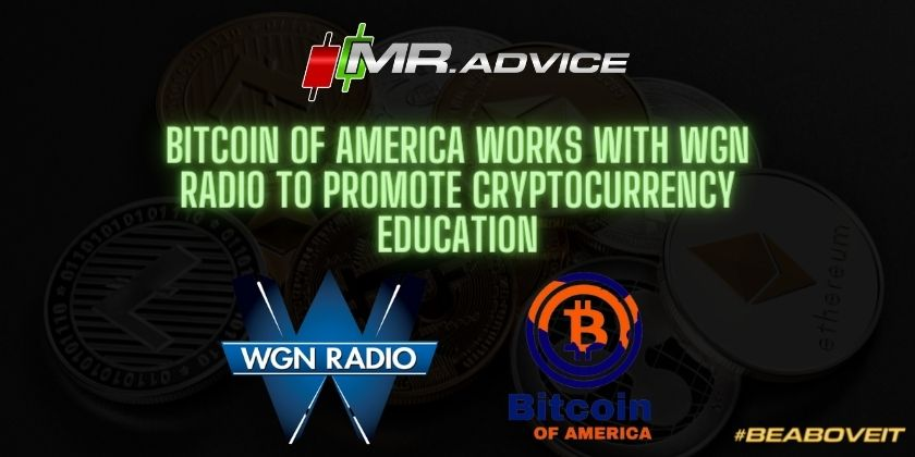 Bitcoin of America works with WGN Radio to promote cryptocurrency education